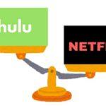 Netflixとhuluを徹底比較!<br>アメリカの動画配信サービス